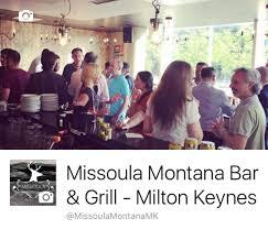missoula montana bar u0026 grill milton keynes milton keynes