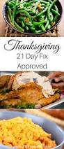 thanksgiving day dinner recipes 21 day fix approved thanksgiving recipes everyone will love