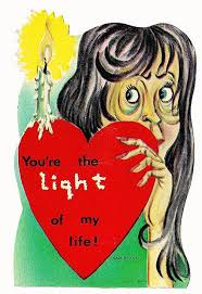 You Re The Light Of My Life You U0027re The Light Of My Life Vintage Valentines And Vintage Cards