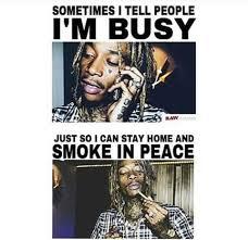 Home Memes - wiz khalifa weed memes stay home smoke in peace meme