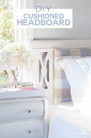 use what you have decorating cushioned headboard in my own style