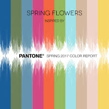 2017 spring flowers pantone inspiration flower muse blog