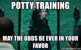 Potty Training Memes - potty training may the odds be ever in your favor hunger games