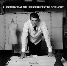 a look back at the life of hubert de givenchy 1927 2018