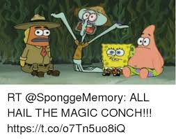 The Conch Has Spoken Meme - 25 best memes about the magic conch has spoken the magic conch
