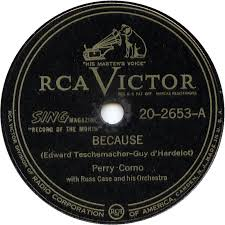 78 rpm perry como because if you had all the world and its