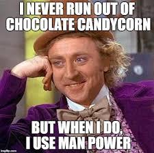 Candy Corn Meme - when you run out of chocolate candycorn furvilla