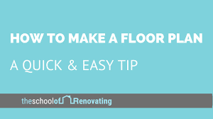 howto make a floor plan a quick u0026 easy tip youtube