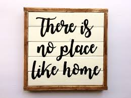 there is no place like home wood sign home decor home sign