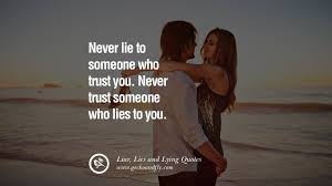quotes about being strong when someone hurts you 60 quotes about liar lies and lying boyfriend in a relationship