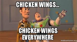 Chicken Wing Meme - chicken wings chicken wings everywhere buzz and woody toy
