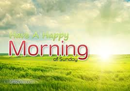 sunday morning greetings happy sunday message
