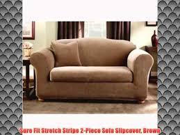 2 Piece Stretch Sofa Slipcover Sure Fit Stretch Stripe 2 Piece Sofa Slipcover Brown Youtube