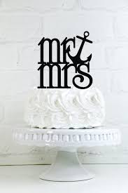 anchor wedding cake topper mr mrs anchor wedding cake topper or sign for nautical