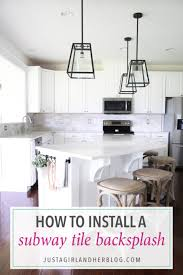 install kitchen tile backsplash how to install a marble subway tile backsplash just a and