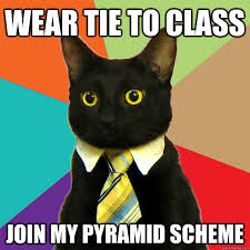 Meme Tie - wear tie to class join my pyramid scheme cat meme cat planet