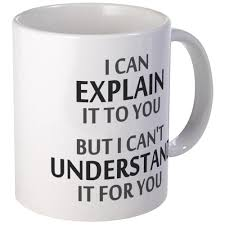 cafepress engineers motto cant understand it for you mugs
