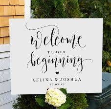 wedding welcome sign template welcome to our beginning sign printable wedding welcome