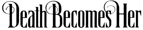 the font for u0027death becomes her u0027 forum dafont com