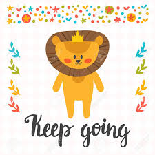keep going quote pics keep going inspirational quote hand drawn lettering