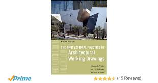 Council Of Architecture Professional Practice Pdf The Professional Practice Of Architectural Working Drawings Osamu