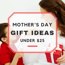 10 good mother u0027s day gift ideas under 25