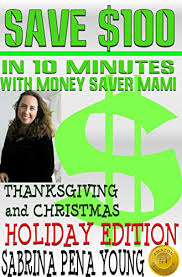 save 100 in 10 minutes with money saver mami thanksgiving and