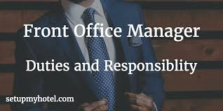 Front Desk Executive Means Front Office Manager Duties And Responsibility Fom