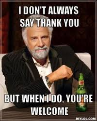 Thank You Very Much Meme - thank you meme official website of joe defranco defranco s gym