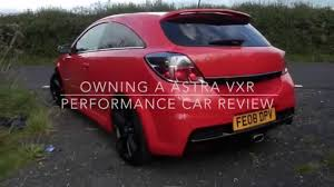 vauxhall astra vxr modified owning a astra vxr performance car review youtube