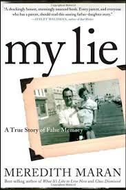 my lie a true story of false memory 9780470502143