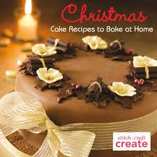 christmas cake recipes to bake at home sewandso