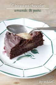 cuisiner la poir gâteau au chocolat amande poire mes brouillons de cuisine
