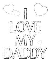 i love you dad coloring pages getcoloringpages com