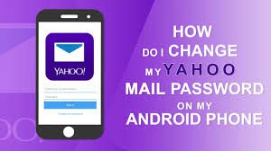 where is my android phone how can i change my yahoo password on an android phone