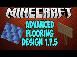 minecraft 1 7 5 advanced flooring design pimp out any floor