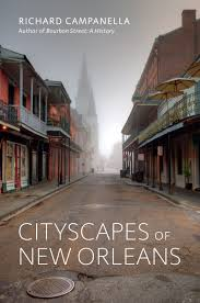 Google Maps Bourbon Street New Orleans by Lsu Press Books Cityscapes Of New Orleans