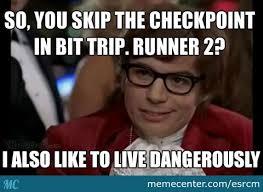 Runner Meme - bit trip runner dangers by esrcm meme center
