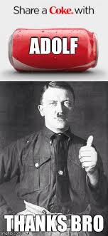 Share A Coke Meme - share a coke with adolf imgflip