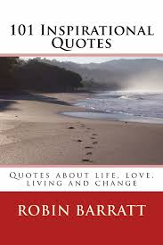 Love And Change Quotes by Buy Robins 101 Inspirational Quotes Quotes About Life Love
