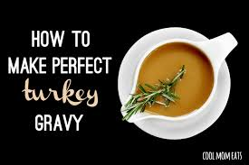 how to make gravy for a thanksgiving or any day turkey