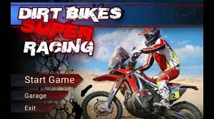 dirt bikes motocross dirt bikes super racing bike racing motocross games pc