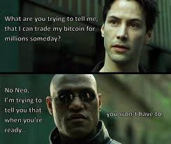 The Matrix Meme - red or blue pill matrix bitcoin meme bitcoin memes pinterest