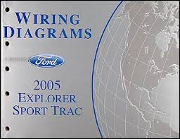 2005 ford explorer sport trac and explorer sport wiring diagram manual