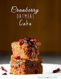 cranberry oatmeal cake recipe oatmeal cake oatmeal and syrup