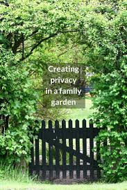 Family Garden Ideas Ideas For Creating Privacy In A Family Garden Growing Family