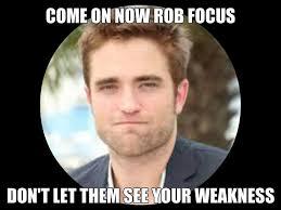 Robert Memes - robert pattinson meme by nickelodeonlover on deviantart