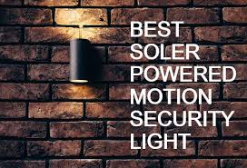 Security Light Solar Powered - 5 best solar powered motion security light 2017 experts guideline