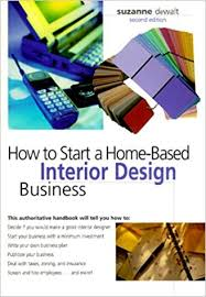 how to start an interior design business from home spectacular how to start your own graphic design business from home