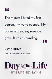 anthropologie founder katie hunt founder of tradeshow bootcamp brittney lynn